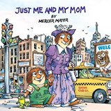 Just Me and My Mom | Mercer Mayer |