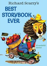 Richard Scarry's Best Storybook Ever | Richard Scarry |