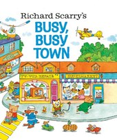 Richard Scarry's Busy, Busy Town | Richard Scarry |