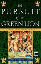 In Pursuit of the Green Lion | Judith Merkle Riley |