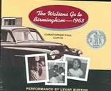 The Watsons Go To Birmingham--1963 | Christopher Paul Curtis |