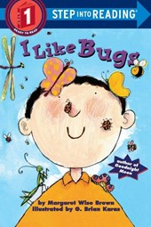 I Like Bugs | Margaret Wise Brown |