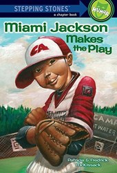 Miami Jackson Makes the Play | Mckissack, Pat ; McKissack, Fredrick |