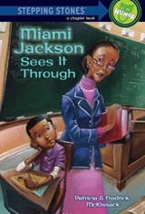 Miami Jackson Sees It Through | Patricia McKissack |