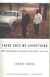 There Goes My Everything | Jason Sokol |