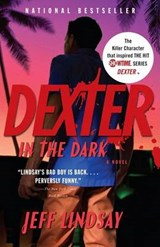 Dexter in the Dark | Jeffry P. Lindsay |