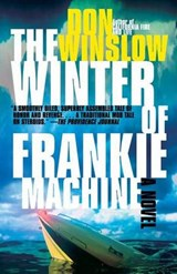 The Winter of Frankie Machine | Don Winslow |