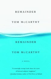 Remainder | Tom McCarthy |