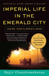 Imperial Life in the Emerald City | Rajiv Chandrasekaran |