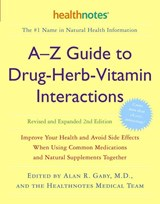 A-z Guide to Drug-herb-vitamin Interactions | Gaby, Alan R., M.D. |