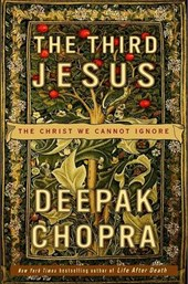 The Third Jesus | Deepak Chopra |