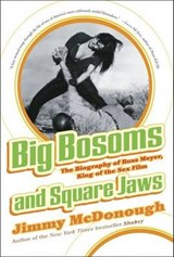 Big Bosoms and Square Jaws | Jimmy McDonough |
