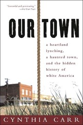 Our Town | Cynthia Carr |