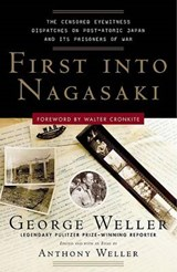 First Into Nagasaki | George Weller |