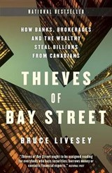 Thieves of Bay Street | Bruce Livesey |