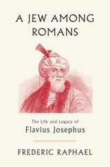 A Jew Among Romans | Frederic Raphael |