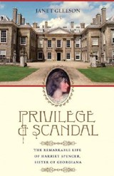 Privilege and Scandal | Janet Gleeson |