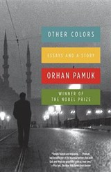 Other Colors | Orhan Pamuk |