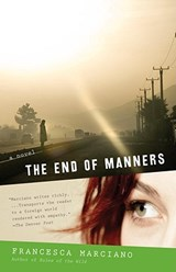 The End of Manners | Francesca Marciano |