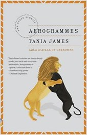 Aerogrammes | Tania James |