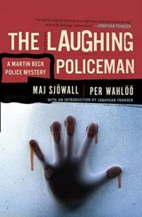 The Laughing Policeman | Sjowall, Maj ; Wahloo, Per |
