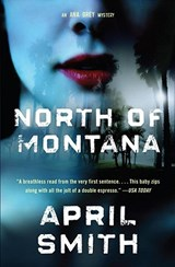 North of Montana | April Smith |