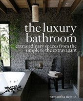 The Luxury Bathroom | Samantha Nestor |