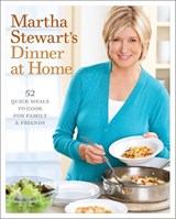 Martha Stewart's Dinner At Home | Martha Stewart |