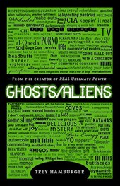 Ghosts/Aliens | Trey Hamburger |