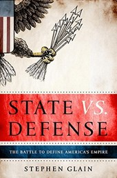 State vs. Defense | Stephen Glain |