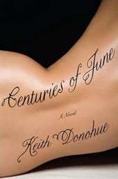 Centuries of June | Keith Donohue |