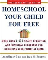 Homeschool Your Child for Free | Lauramaery Gold |
