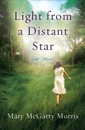 Light from a Distant Star | Mary McGarry Morris |