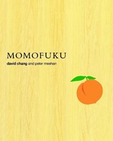 Momofuku | Chang, David ; Meehan, Peter |