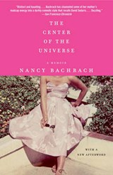The Center of the Universe | Nancy Bachrach |