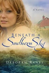 Beneath a Southern Sky | Deborah Raney |