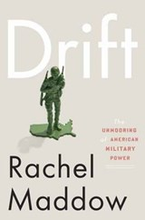Drift | Rachel Maddow |