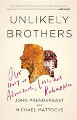 Unlikely Brothers | John Prendergast |