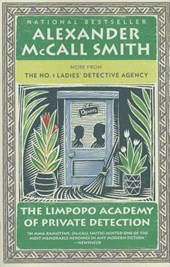 The Limpopo Academy of Private Detection | Alexander Mccall Smith |