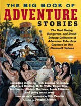 The Big Book of Adventure Stories | Otto Penzler |