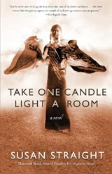Take One Candle, Light a Room | Susan Straight |