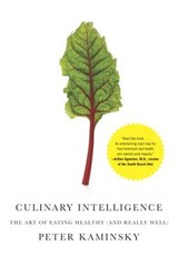 Culinary Intelligence | Peter Kaminsky |