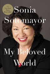 My Beloved World | Sonia Sotomayor |