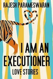 I Am an Executioner | Rajesh Parameswaran |