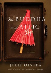The Buddha in the Attic | Julie Otsuka |