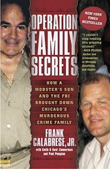 Operation Family Secrets | Calabrese, Frank, Jr. |
