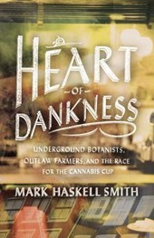 Heart of Dankness | Mark Haskell Smith |