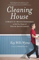 Cleaning House | Kay Wills Wyma |