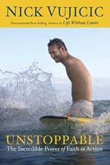 Unstoppable | Nick Vujicic |