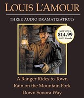 A Ranger Rides to Town/ Rain on a Mountain Fork/ Down Sonora Way | Louis L'amour |